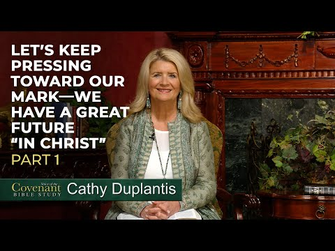 Voice of the Covenant Bible Study, Part 9  Cathy Duplantis