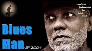 Carlos Johnson - Blues Man (Kostas A~171)