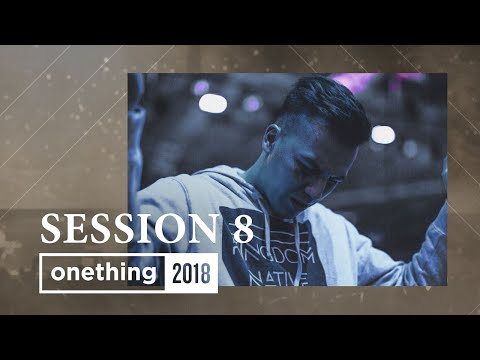 Onething 2018 - Session 8