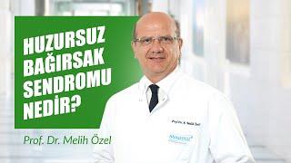 [Video] Huzursuz Bağırsak Sendromu Nedir? - Prof. Dr. Melih Özel