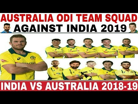 Australia team ODI Full Squad against India 2018-19 |#indiacrickettv