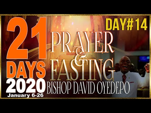 Bishop Oyedepo  21 Days 2020[Day 14]