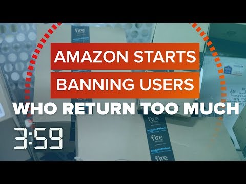 Do you return a lot on Amazon? It could get you banned (The 3:59, Ep. 407) - UCOmcA3f_RrH6b9NmcNa4tdg