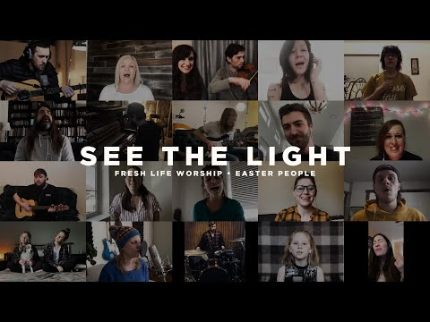 See the Light // Fresh Life Worship // Easter People