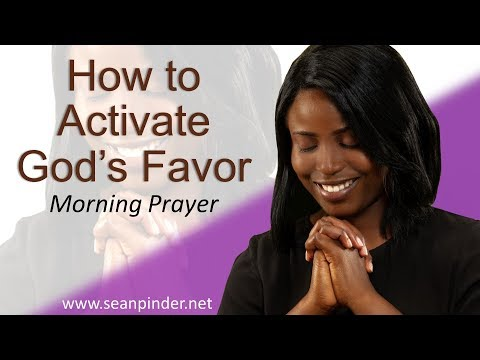 PSALM 63 - HOW TO ACTIVATE GOD'S FAVOR - MORNING PRAYER (video)