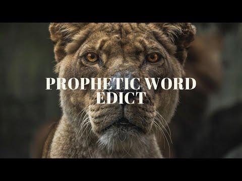 Prophetic Word: Edict