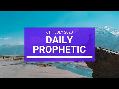Daily Prophetic 6 July 2020 3 of 10