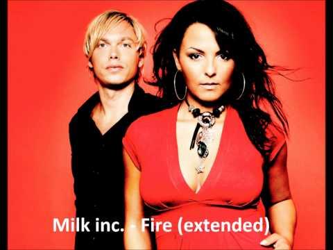 Milk inc. - Fire (extended)
