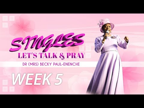 SINGLES LET'S TALK AND PRAY - GOD'S HELP WHEN YOU DECIDE TO MARRY
