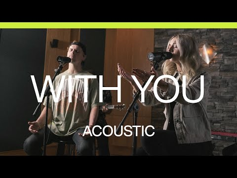 With You  Acoustic  At Midnight  Elevation Worship