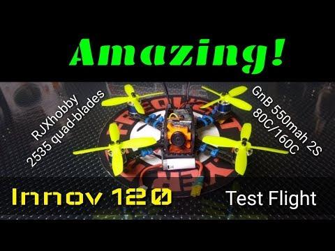 Innov 120 with RJXhobby 2535 Quad blades + GNB 550mah 2S Test Flight - UCNUx9bQyEI0k6CQpo4TaNAw