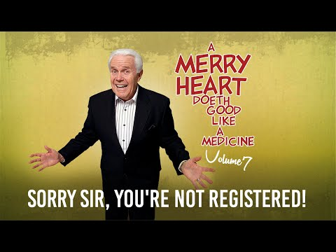 Merry Heart: Sorry Sir, You're Not Registered!  Jesse Duplantis