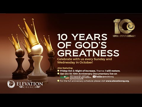 10th Anniversary Sunday  Second Service  11th October 2020