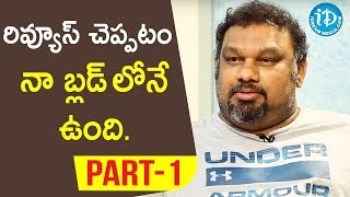 Film Critic & Actor Katti Mahesh Exclusive Interview - Part #1 || Talking Movies With iDream