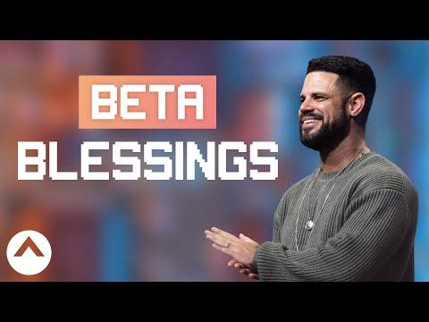 Beta Blessings  Pastor Steven Furtick  Elevation Church