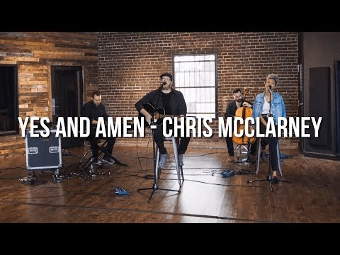 Yes And Amen // Chris McClarney // Acoustic Performance