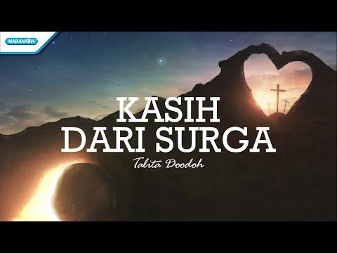Kasih Dari Surga - Talita Doodoh (with lyric)