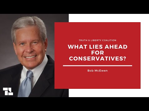 Bob McEwen on What Lies Ahead for Conservatives!