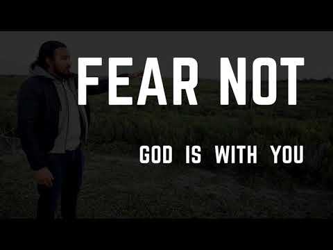 FEAR NOT FOR GOD IS WITH YOU! POWERFUL MESSAGE BY EVANGELIST GABRIEL FERNANDES