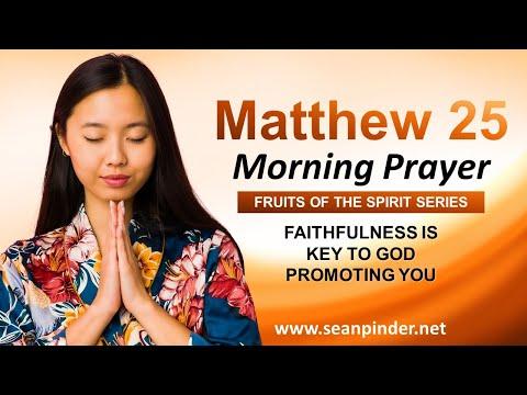FAITHFULNESS is KEY to God PROMOTING You - Morning Prayer