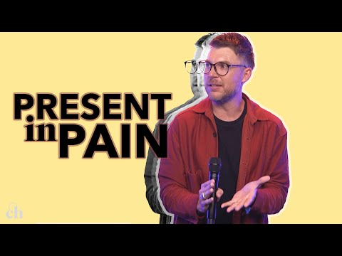 Present in Pain