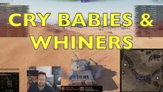 WOT - Cry Babies & Whiners | World of Tanks