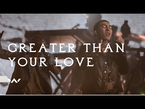Greater Than Your Love  Live  Elevation Worship
