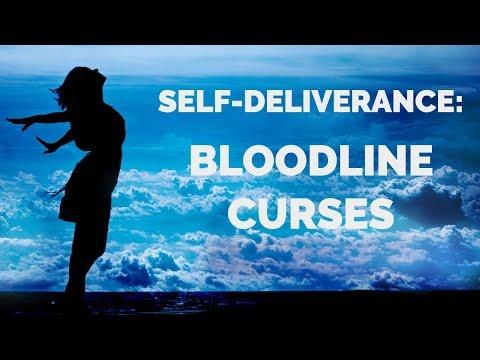 Deliverance from Bloodline Curses  Self-Deliverance Prayers
