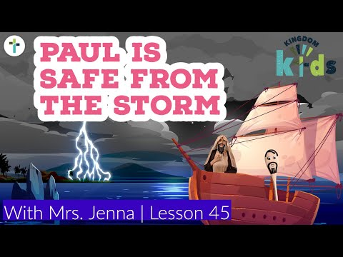 Paul is Safe from the Storm  Sojourn Kingdom Kid's  Sunday Morning Lesson  Sojourn Church