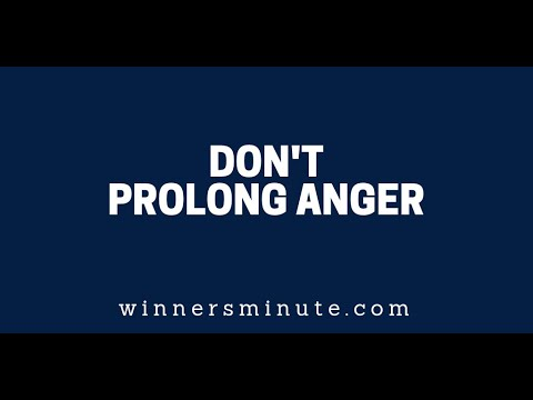 Don't Prolong Anger  The Winner's Minute With Mac Hammond
