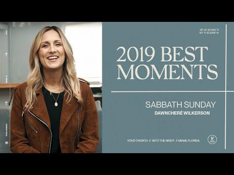 DawnCher Wilkerson  2019 Best Moments - Sabbath Sunday
