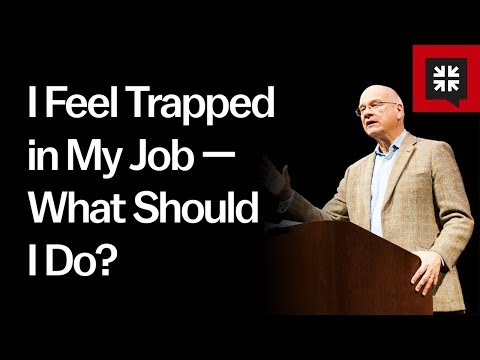 I Feel Trapped in My Job  What Should I Do? // Ask Pastor John with Tim Keller