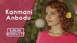 Kanmani Anbodu - sanah0107 , Acoustic