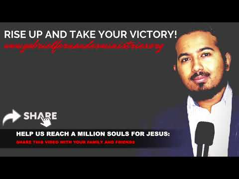 GOD WANTS YOU TO RISE UP AND TAKE YOUR VICTORY, SERMON AND PRAYER WITH EVANGELIST GABRIEL FERNANDES