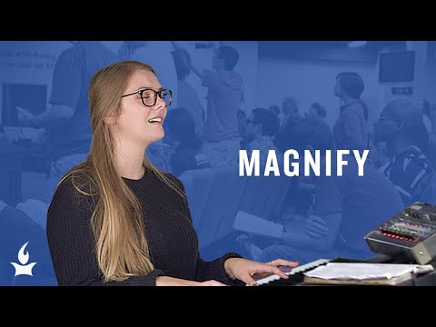 Magnify -- The Prayer Room Live Moment