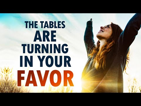 The Tables Are TURNING in Your FAVOR - Morning Prayer