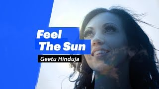 Geetu Hinduja- Feel The Sun - songdew , Acoustic