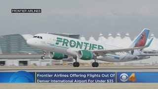 Frontier Airlines Offering Flights Out Of DIA For Under $35