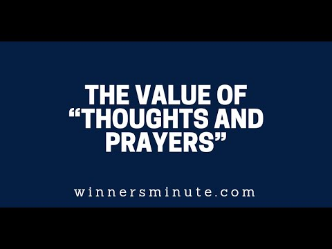 The Value of Thoughts and Prayers  The Winner's Minute With Mac Hammond