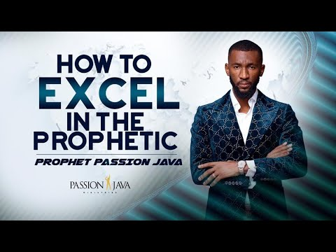 How To Excel In The Prophetic!  Prophet Passion Java