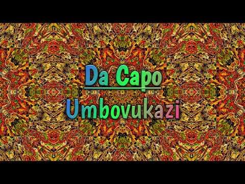 Da Capo - Umbovukazi - UCdWEHBPLvjWHMOwBycNP9Sg