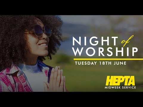 Night of Worship  Pst. Bolaji Idowu  Tue 18th Jun, 2019