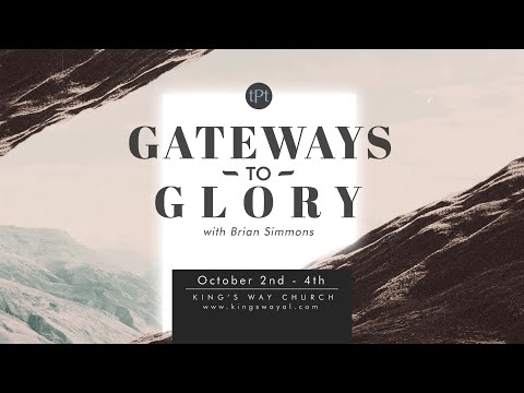 Gateways to Glory with Brian Simmons THIS WEEKEND!