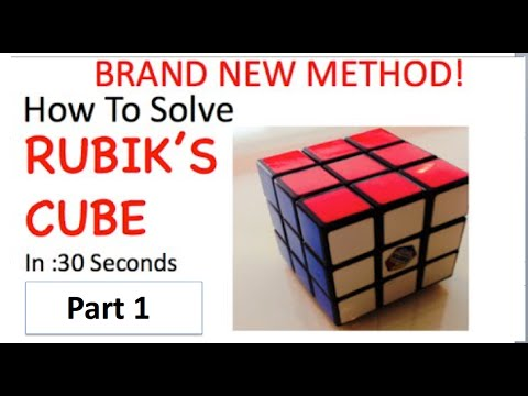 How To Solve Rubik's Cube in 30 Seconds BRAND NEW METHOD Part 1 - UC9-GaHeWMZRyKNJUeUXfxfA