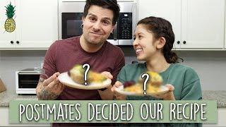 We Let Postmates Decide Our Recipe