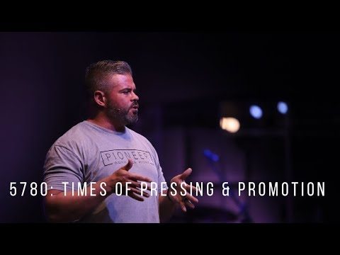 5780: Times of Pressing & Promotion  9.29.19