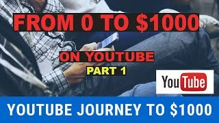(Part 1) Youtube Journey to $1000 Per Day From Scratch