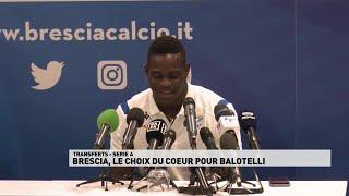 Brescia le choix du coeur pour Balotelli