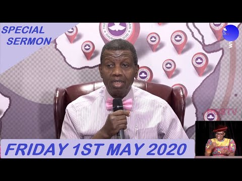 PASTOR E.A ADEBOYE SERMON - 01/05/2020  LET THERE BE LIGHT 5