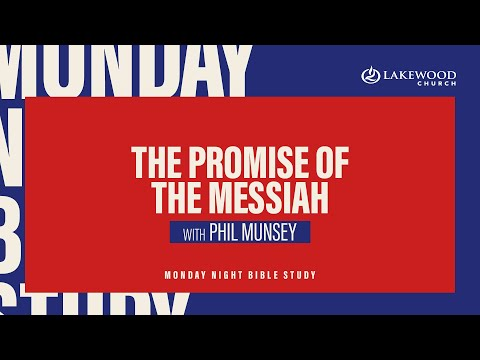 The Promise of the Messiah  Pastor Phil Munsey